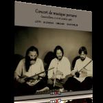 کنسرت موسیقی پارسی – لطفی، علیزاده، عمومی و قویحلم